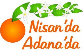 Portakal Çiçeği Festival Programı, Adana'da Gezilecek Yerler Tarifi
