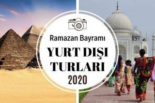 Ramazan Bayramı Yurt Dışı Turları – Kaçırılmayacak 7 Tatil Fırsatı Tarifi