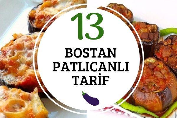 Bostan Patlıcanı ile 13 Değişik Tarif Tarifi