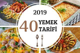 2019 Yılına Damga Vuran 40 Yemek Tarifi