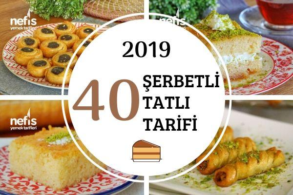 2019'da Çok Beğenilen 40 Şerbetli Tatlı Tarifi