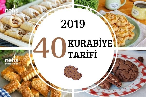 2019'da Zirve Yapmış 40 Kurabiye Tarifi