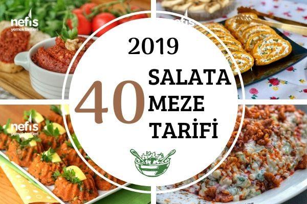 2019'un En Popüler 40 Salata-Meze Tarifi