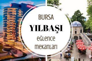 Bursa'nın En İyi 10 Yılbaşı Programı Tarifi