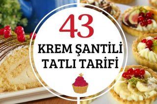 Krem Şantili Tarifler: En Popüler 43 Tatlı Tarifi