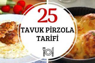 Tavuk Pirzola Tarifleri: Lokum Kıvamında 25 Çeşit Tarifi