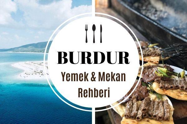 Burdur'da Ne Yenir? 11 Meşhur Lezzet Durağı Tarifi