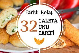Galeta Unu ile Fark Yaratan 32 Tarif Tarifi