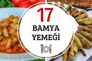 Bamya Yemekleri: En Beğenilen 17 Tarif Tarifi