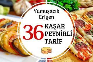 Kaşar Peynirli Yumuşacık Eriyen 36 Tarif Tarifi