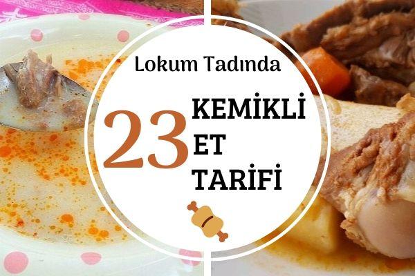 Kemikli Et Yemekleri: Şifa Deposu 23 Tarif Tarifi