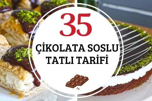 Çikolata Soslu En Güzel 35 Tatlı Tarifi