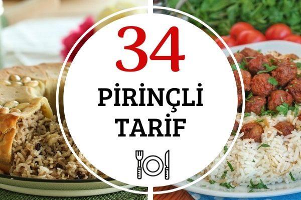 Pirinçli Yemekler: Birbirinden Leziz 34 Tarif Tarifi