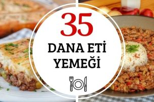Dana Eti Yemekleri: Yumuşacık 35 Farklı Tarif Tarifi