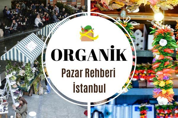 İstanbul'da 7 Organik Pazar, Doğal Ürünler Tarifi
