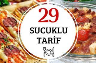 Sucuklu Tarifler: İştahınızı Açacak 29 Çeşit Tarifi