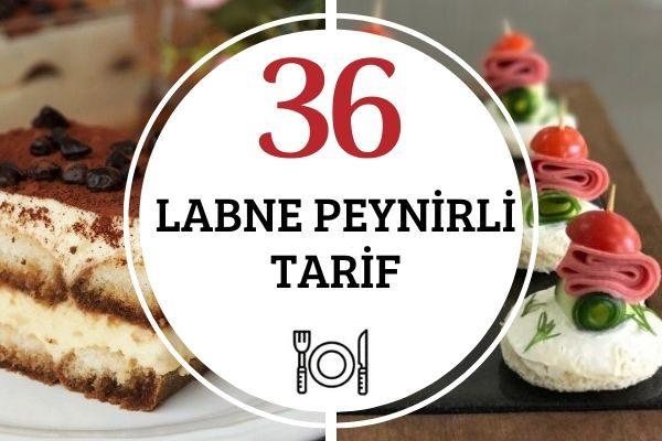 Labne Peynirli Tam Tadında 36 Tarif Tarifi