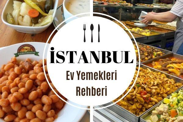 İstanbul'da Ev Yemekleri Yapan En İyi 10 Mekan Tarifi