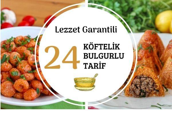 Köftelik Bulgur ile Lezzet Garantili 24 Tarif Tarifi