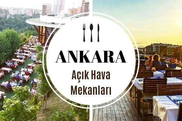 Ankara'nın En İyi 8 Açık Hava Mekanı Tarifi
