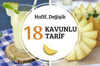 Kavunlu Hafif ve Değişik 18 Tarif Tarifi