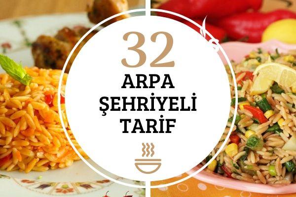 Arpa Şehriyeli En Leziz 32 Tarif Tarifi