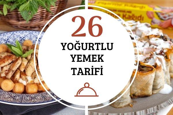 Yoğurtlu Yemekler: En Güzel 26 Tarif Tarifi