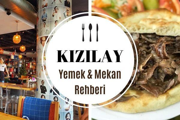 Kızılay'ın En Popüler 15 Yemek Mekanı Tarifi