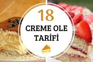 Creme Ole ile Şipşak 18 Tarif Tarifi