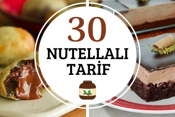 Nutellalı Tarifler: Çikolataya Doymalık 30 Lezzet Tarifi