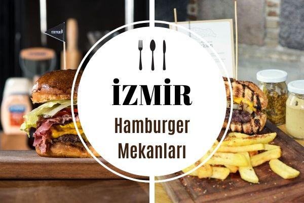 İzmir'de Hamburger Yiyebileceğiniz En İyi 10 Mekan Tarifi