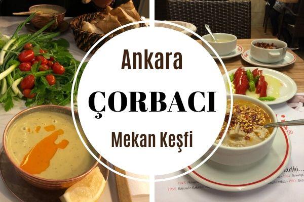 Ankara'da Çorba İçebileceğiniz En İyi 15 Mekan Tarifi