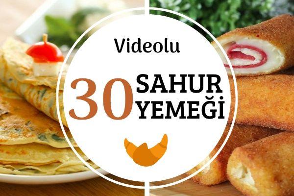 Videolu Sahur Yemekleri: Pratik Tok Tutan Tarifler
