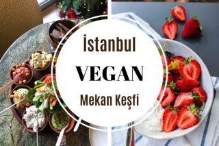 İstanbul'un En Leziz 15 Vegan Mekanı Tarifi