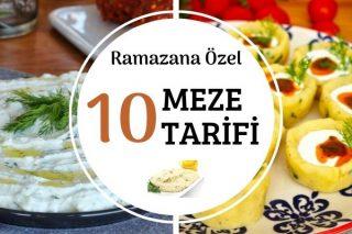 Ramazan Mezeleri: Birbirinden Leziz 10 Tarif Tarifi