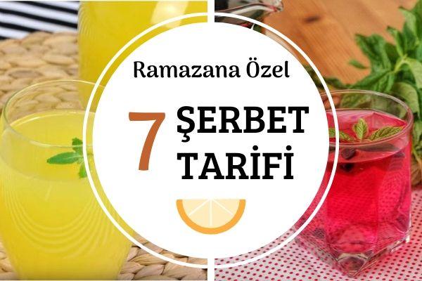 Ramazana Özel Ev Yapımı 7 Farklı Şerbet Tarifi
