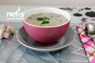 Restoranları Aratmayacak Sütlü Mantar Çorbası Tarifi (Videolu)