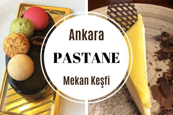 Ankara'da Lezzeti En Beğenilen 15 Pastane Tarifi