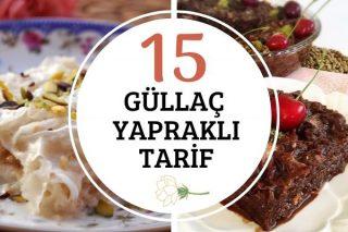 Güllaç Yaprağı ile 15 Enfes Tarif Tarifi