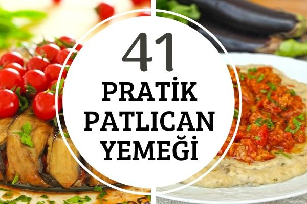 Nefis Pratik Patlıcan Yemekleri Tarifi