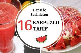 Karpuzdan Neler Yapılır: 16 Ferah Tarif Tarifi