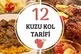 Kuzu Kol Tarifleri: Yumuşacık Lezzetiyle 12 Yemek Tarifi