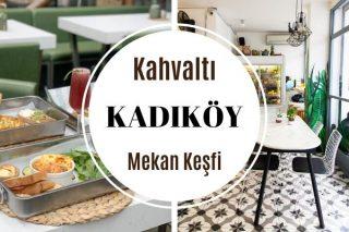 Kadıköy'ün En İyi 12 Kahvaltı Mekanı Tarifi