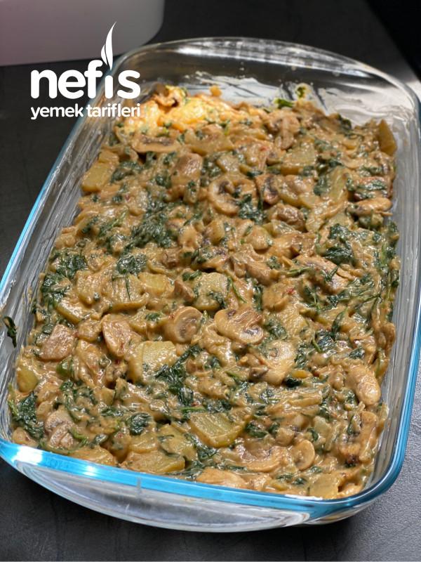 Patatesli ,ıspanaklı Ve Mantarlı Graten (Beşamel Sosuz)