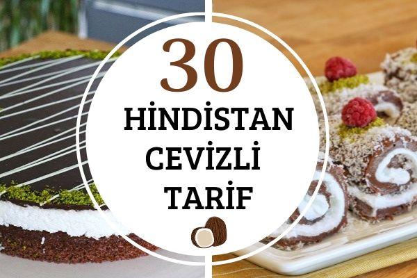 Hindistan Cevizli 30 Muhteşem Tarif Tarifi