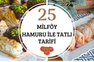 Milföy Hamurundan Çıtır Çıtır 25 Tatlı Tarifi