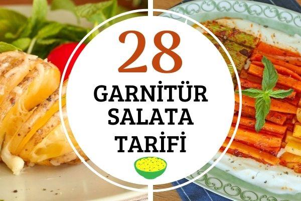 Garnitürler Salatalar: Yemek Yanına Doyurucu 28 Tarif Tarifi