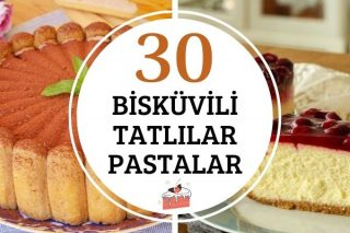 Bisküvili Tatlılar: Enfes Lezzete Sahip 30 Tarif Tarifi