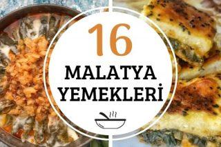 Malatya Yemekleri: Yemeye Doyulmayacak 16 Tarif Tarifi