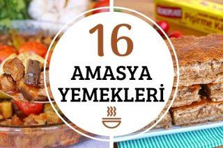 Amasya Yemekleri: Şehzadeler Şehrinden 16 Leziz Tarif Tarifi